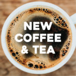 New Coffee & Tea
