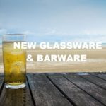 New Glassware & Barware