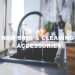 New Kitchen Sink & Cleaning Accessories
