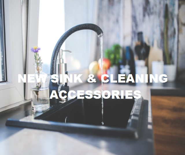 New Kitchen Sink & Cleaning Accessories