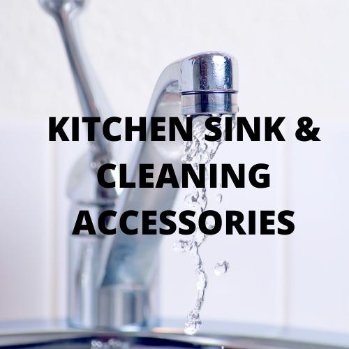 Kitchen Sink & Cleaning Accessories